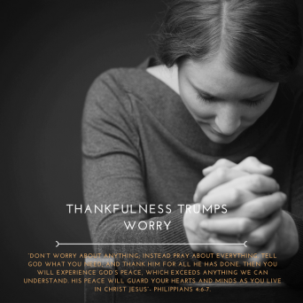 Thankfulness Trumps worry