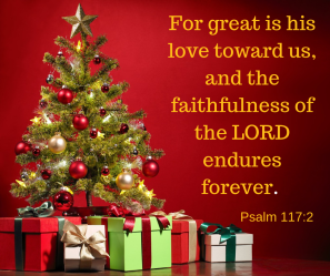 For great is his love toward us, and the faithfulness.png